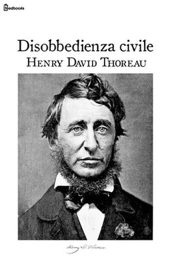 [¯|¯] Ebook: Disobbedienza Civile - Henry David Thoreau