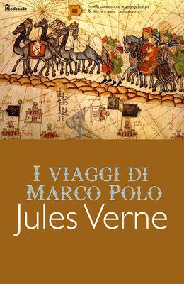 [¯|¯] Ebook: I viaggi di Marco Polo - Jules Verne
