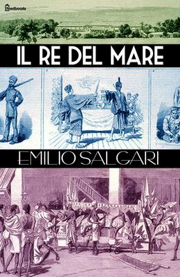 [¯|¯] Ebook: Il Re del Mare - Emilio Salgari
