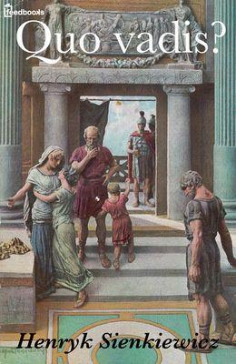 [¯|¯] Ebook:  Quo Vadis ?  di Henryk Sienkiewicz