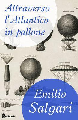 [¯|¯] Ebook: Attraverso l'Atlantico in pallone - E. Salgari