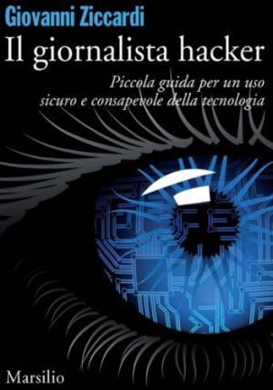[¯|¯] Ebook: Il Giornalista Hacker - Giovanni Ziccardi