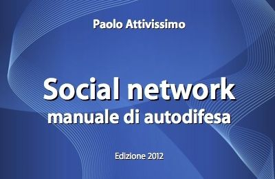 [¯|¯] Ebook: Manuale Autodifesa Facebook + Twitter 2012