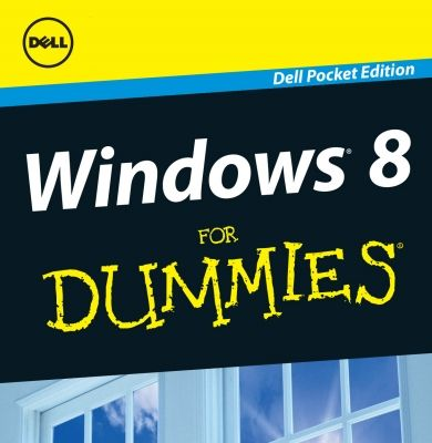 [¯|¯] Ebook: Windows 8 For Dummies Free DELL Pocket